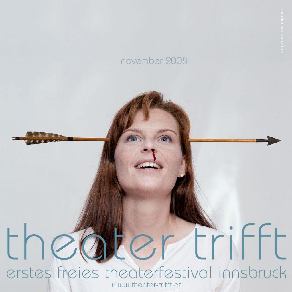 Theaterfestival 2008 – erstes freies theater innsbruck